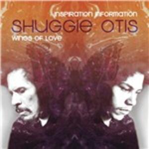 Inspiration Information - Wings of Love - CD Audio di Shuggie Otis