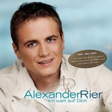 Ich Wart' Auf Dich - CD Audio di Alexander Rier