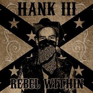 Rebel Within - CD Audio di Hank Williams III