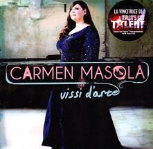 Vissi d'arte - CD Audio di Carmen Masola