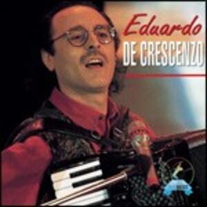 Eduardo De Crescenzo - CD Audio di Eduardo De Crescenzo