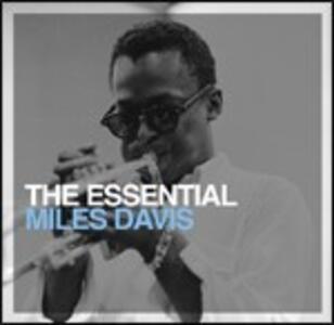 The Essential Miles Davis - CD Audio di Miles Davis