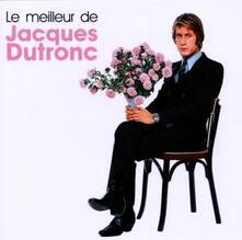 Le Meilleur - CD Audio di Jacques Dutronc
