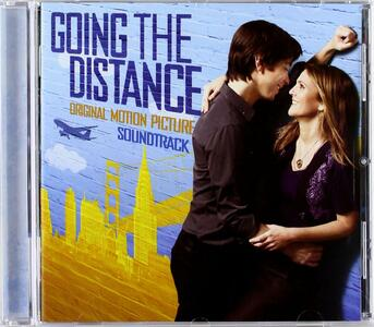 Going the Distance (Colonna Sonora) - CD Audio