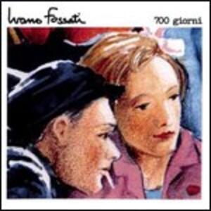 700 Giorni - CD Audio di Ivano Fossati