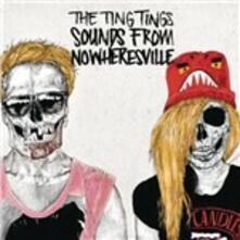 Sounds from Nowheresville - CD Audio di Ting Tings