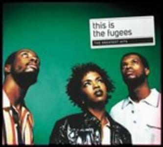 This Is. Greatest Hits - CD Audio di Fugees