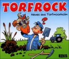 Neues Aus Torfmoorholm - CD Audio di Torfrock