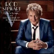 Fly Me to the Moon. The Great American Songbook vol.5 (Deluxe) - CD Audio di Rod Stewart