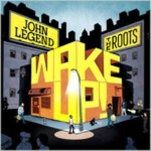 Wake Up! - CD Audio di Roots,John Legend
