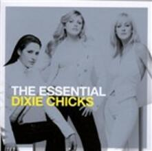 Essential - CD Audio di Dixie Chicks