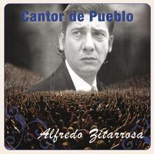 Cantor Del Pueblo - CD Audio di Alfredo Zitarrosa