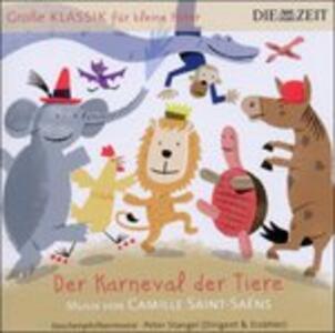 Der Karneval der Tiere - CD Audio di Camille Saint-Saëns