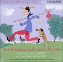 Auf Wanderschaft Durch ma - CD Audio di Leos Janacek