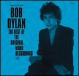 The Best of the Original Mono Recordings - CD Audio di Bob Dylan
