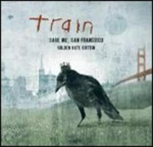 Save Me, San Francisco - CD Audio di Train