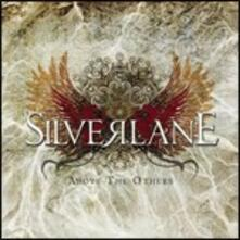 Above the Others - CD Audio di Silverlane