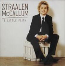 A Little Faith - CD Audio di Straalen McCallum