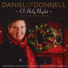 O'Holy Night - CD Audio di Daniel O'Donnell