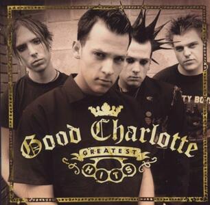 Greatest Hits - CD Audio di Good Charlotte