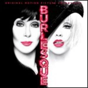 Burlesque (Colonna Sonora) - CD Audio di Christina Aguilera,Cher