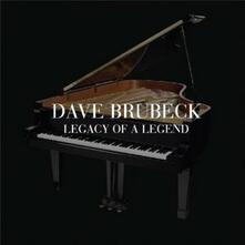 Legacy of a Legend - CD Audio di Dave Brubeck