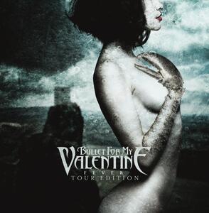 Fever - CD Audio di Bullet for My Valentine