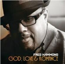 God Love & Romance - CD Audio di Fred Hammond