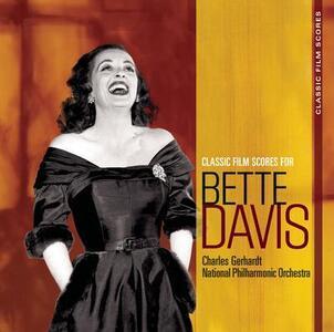 Classic Film Scores. Bette Davis - CD Audio di Charles Gerhardt