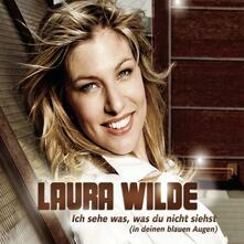 Ich Sehe Was du Nicht Siehst - CD Audio Singolo di Laura Wilde