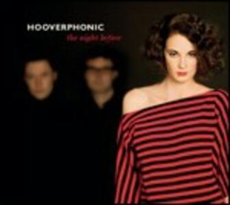 The Night Before - CD Audio di Hooverphonic