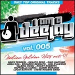 I Am a Deejay vol.5: Italian Golden Hits act 1 - CD Audio