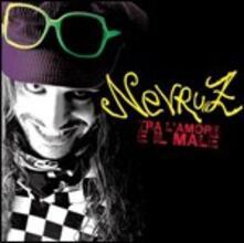 Tra l'amore e il male (X Factor 2010) - CD Audio di Nevruz