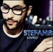 Vivrò (X Factor 2010) - CD Audio di Stefano