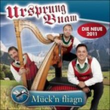 Mück'n Fliagn - CD Audio di Ursprung Buam