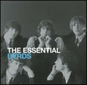 The Essential Byrds - CD Audio di Byrds