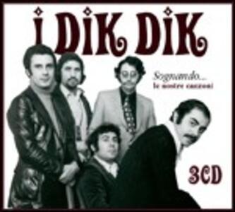 I Dik Dik - CD Audio di Dik Dik