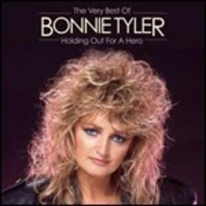 Holding Out for 1 Hero. The Very Best of - CD Audio di Bonnie Tyler