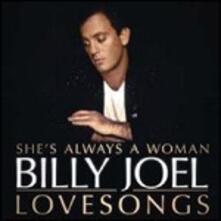 She's Always a Woman. Billy Joel Love Songs - CD Audio di Billy Joel
