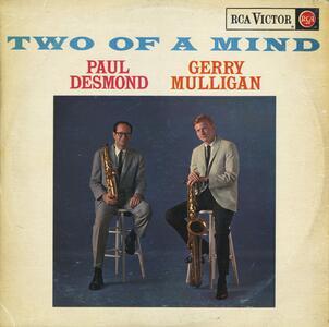 Two of a Mind - CD Audio di Paul Desmond,Gerry Mulligan
