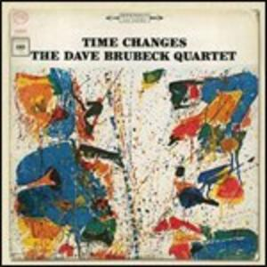 Time Changes - CD Audio di Dave Brubeck