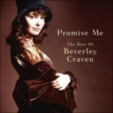 Promise Me. The Best Of - CD Audio di Beverley Craven
