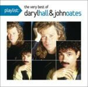 Playlist. The Very Best of Daryl Hall & John Oates - CD Audio di Daryl Hall,John Oates