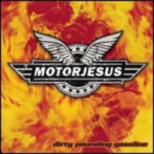 Dirty Pounding Gasoline - CD Audio di Motorjesus