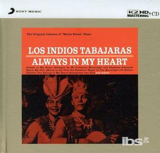 Always in My Heart - CD Audio di Los Indios Tabajaras