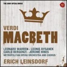 Macbeth - CD Audio di Giuseppe Verdi,Carlo Bergonzi,Leonie Rysanek,Leonard Warren,Erich Leinsdorf,Metropolitan Orchestra