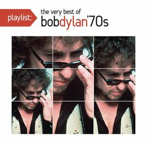 Playlist. The Very Best of - CD Audio di Bob Dylan