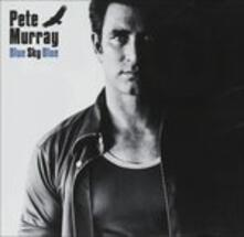 Blue Sky Blue - CD Audio di Pete Murray