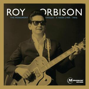 Monument Singles Collection. The A-Sides - CD Audio di Roy Orbison