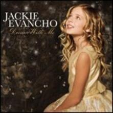 Dream with Me - CD Audio di Jackie Evancho